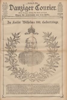 Danziger Courier : Kleine Danziger Zeitung für Stadt und Land : Organ für Jedermann aus dem Volke. Jg.16, Nr. 68 (21 März 1897) + dod.
