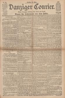 Danziger Courier : Kleine Danziger Zeitung für Stadt und Land : Organ für Jedermann aus dem Volke. Jg.16, Nr. 69 (23 März 1897)