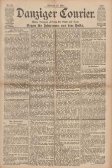 Danziger Courier : Kleine Danziger Zeitung für Stadt und Land : Organ für Jedermann aus dem Volke. Jg.16, Nr. 70 (24 März 1897)