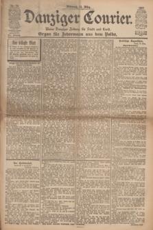 Danziger Courier : Kleine Danziger Zeitung für Stadt und Land : Organ für Jedermann aus dem Volke. Jg.16, Nr. 76 (31 März 1897)