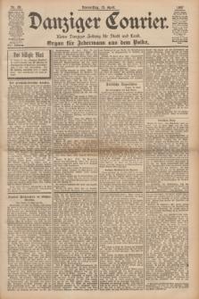 Danziger Courier : Kleine Danziger Zeitung für Stadt und Land : Organ für Jedermann aus dem Volke. Jg.16, Nr. 89 (15 April 1897)