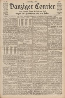 Danziger Courier : Kleine Danziger Zeitung für Stadt und Land : Organ für Jedermann aus dem Volke. Jg.16, Nr. 105 (6 Mai 1897)
