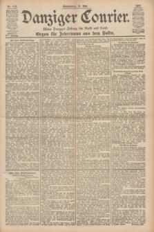 Danziger Courier : Kleine Danziger Zeitung für Stadt und Land : Organ für Jedermann aus dem Volke. Jg.16, Nr. 113 (15 Mai 1897)