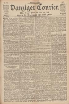 Danziger Courier : Kleine Danziger Zeitung für Stadt und Land : Organ für Jedermann aus dem Volke. Jg.16, Nr. 116 (19 Mai 1897)