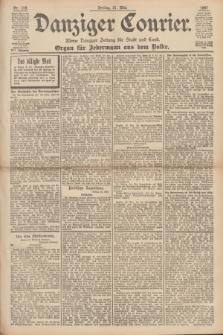 Danziger Courier : Kleine Danziger Zeitung für Stadt und Land : Organ für Jedermann aus dem Volke. Jg.16, Nr. 119 (21 Mai 1897) + dod.