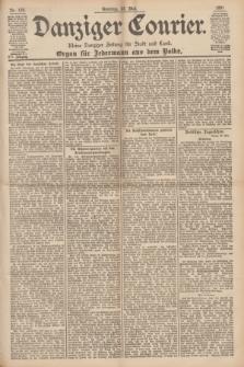 Danziger Courier : Kleine Danziger Zeitung für Stadt und Land : Organ für Jedermann aus dem Volke. Jg.16, Nr. 120 (23 Mai 1897) + dod.