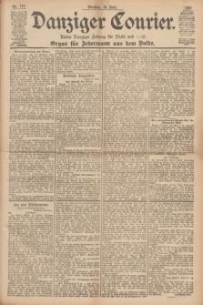 Danziger Courier : Kleine Danziger Zeitung für Stadt und Land : Organ für Jedermann aus dem Volke. Jg.16, Nr. 137 (15 Juni 1897)