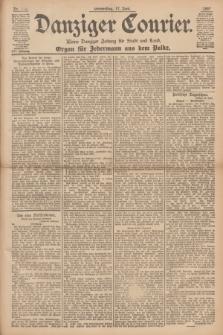Danziger Courier : Kleine Danziger Zeitung für Stadt und Land : Organ für Jedermann aus dem Volke. Jg.16, Nr. 139 (17 Juni 1897)