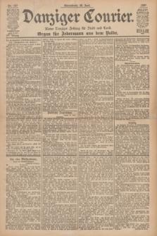 Danziger Courier : Kleine Danziger Zeitung für Stadt und Land : Organ für Jedermann aus dem Volke. Jg.16, Nr. 147 (26 Juni 1897)