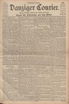 Danziger Courier : Kleine Danziger Zeitung für Stadt und Land : Organ für Jedermann aus dem Volke. Jg.17, Nr. 4 (6 Januar 1898)