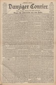 Danziger Courier : Kleine Danziger Zeitung für Stadt und Land : Organ für Jedermann aus dem Volke. Jg.17, Nr. 7 (9 Januar 1898) + dod.