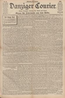 Danziger Courier : Kleine Danziger Zeitung für Stadt und Land : Organ für Jedermann aus dem Volke. Jg.17, Nr. 21 (26 Januar 1898)