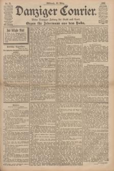 Danziger Courier : Kleine Danziger Zeitung für Stadt und Land : Organ für Jedermann aus dem Volke. Jg.17, Nr. 75 (30 März 1898)