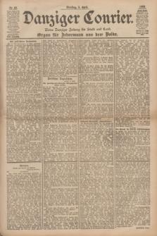 Danziger Courier : Kleine Danziger Zeitung für Stadt und Land : Organ für Jedermann aus dem Volke. Jg.17, Nr. 80 (5 April 1898)