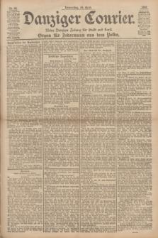 Danziger Courier : Kleine Danziger Zeitung für Stadt und Land : Organ für Jedermann aus dem Volke. Jg.17, Nr. 86 (14 April 1898)