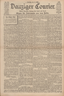 Danziger Courier : Kleine Danziger Zeitung für Stadt und Land : Organ für Jedermann aus dem Volke. Jg.17, Nr. 113 (15 Mai 1898) + dod.