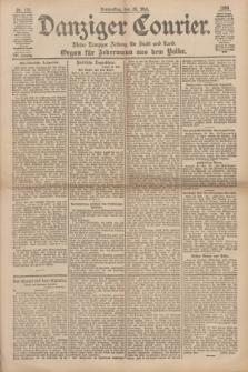 Danziger Courier : Kleine Danziger Zeitung für Stadt und Land : Organ für Jedermann aus dem Volke. Jg.17, Nr. 121 (26 Mai 1898)