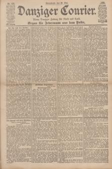 Danziger Courier : Kleine Danziger Zeitung für Stadt und Land : Organ für Jedermann aus dem Volke. Jg.17, Nr. 123 (28 Mai 1898)
