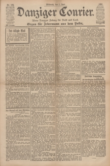 Danziger Courier : Kleine Danziger Zeitung für Stadt und Land : Organ für Jedermann aus dem Volke. Jg.17, Nr. 125 (1 Juni 1898)