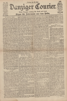 Danziger Courier : Kleine Danziger Zeitung für Stadt und Land : Organ für Jedermann aus dem Volke. Jg.17, Nr. 133 (10 Juni 1898)