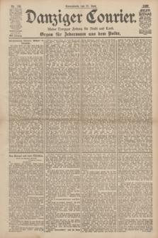 Danziger Courier : Kleine Danziger Zeitung für Stadt und Land : Organ für Jedermann aus dem Volke. Jg.17, Nr. 134 (11 Juni 1898)