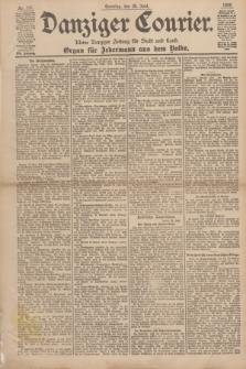 Danziger Courier : Kleine Danziger Zeitung für Stadt und Land : Organ für Jedermann aus dem Volke. Jg.17, Nr. 147 (26 Juni 1898) + dod.