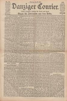 Danziger Courier : Kleine Danziger Zeitung für Stadt und Land : Organ für Jedermann aus dem Volke. Jg.17, Nr. 165 (17 Juli 1898) + dod.
