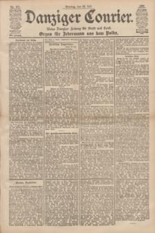 Danziger Courier : Kleine Danziger Zeitung für Stadt und Land : Organ für Jedermann aus dem Volke. Jg.17, Nr. 171 (24 Juli 1898) + dod.