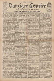 Danziger Courier : Kleine Danziger Zeitung für Stadt und Land : Organ für Jedermann aus dem Volke. Jg.17, Nr. 172 (26 Juli 1898)