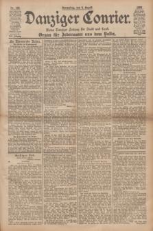 Danziger Courier : Kleine Danziger Zeitung für Stadt und Land : Organ für Jedermann aus dem Volke. Jg.17, Nr. 180 (4 August 1898)