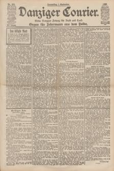 Danziger Courier : Kleine Danziger Zeitung für Stadt und Land : Organ für Jedermann aus dem Volke. Jg.17, Nr. 204 (1 September 1898)