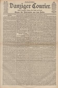 Danziger Courier : Kleine Danziger Zeitung für Stadt und Land : Organ für Jedermann aus dem Volke. Jg.17, Nr. 249 (23 Oktober 1898) + dod.