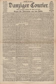 Danziger Courier : Kleine Danziger Zeitung für Stadt und Land : Organ für Jedermann aus dem Volke. Jg.17, Nr. 250 (25 Oktober 1898)