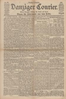 Danziger Courier : Kleine Danziger Zeitung für Stadt und Land : Organ für Jedermann aus dem Volke. Jg.17, Nr. 284 (4 Dezember 1898) + dod.