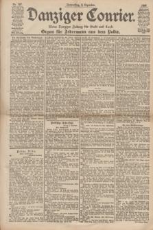 Danziger Courier : Kleine Danziger Zeitung für Stadt und Land : Organ für Jedermann aus dem Volke. Jg.17, Nr. 287 (8 Dezember 1898)