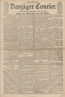 Danziger Courier : Kleine Danziger Zeitung für Stadt und Land : Organ für Jedermann aus dem Volke. Jg.17, Nr. 291 (13 Dezember 1898)