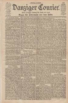 Danziger Courier : Kleine Danziger Zeitung für Stadt und Land : Organ für Jedermann aus dem Volke. Jg.18, Nr. 7 (8 Januar 1899) + dod.