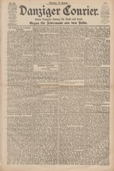 Danziger Courier : Kleine Danziger Zeitung für Stadt und Land : Organ für Jedermann aus dem Volke. Jg.18, Nr. 13 (15 Januar 1899) + dod.