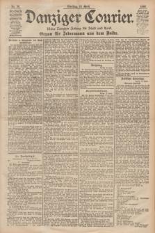 Danziger Courier : Kleine Danziger Zeitung für Stadt und Land : Organ für Jedermann aus dem Volke. Jg.18, Nr. 90 (18 April 1899)