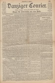 Danziger Courier : Kleine Danziger Zeitung für Stadt und Land : Organ für Jedermann aus dem Volke. Jg.19, Nr. 2 (4 Januar 1900)