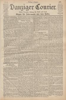 Danziger Courier : Kleine Danziger Zeitung für Stadt und Land : Organ für Jedermann aus dem Volke. Jg.19, Nr. 3 (5 Januar 1900)