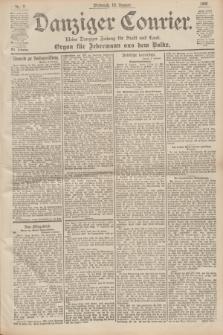 Danziger Courier : Kleine Danziger Zeitung für Stadt und Land : Organ für Jedermann aus dem Volke. Jg.19, Nr. 7 (10 Januar 1900)