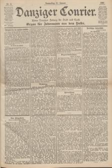 Danziger Courier : Kleine Danziger Zeitung für Stadt und Land : Organ für Jedermann aus dem Volke. Jg.19, Nr. 8 (11 Januar 1900) + dod.