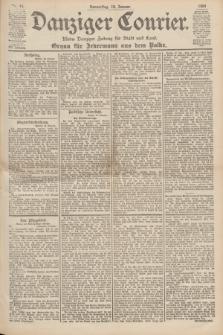 Danziger Courier : Kleine Danziger Zeitung für Stadt und Land : Organ für Jedermann aus dem Volke. Jg.19, Nr. 14 (18 Januar 1900)