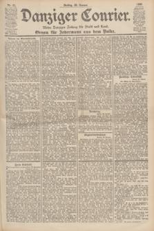Danziger Courier : Kleine Danziger Zeitung für Stadt und Land : Organ für Jedermann aus dem Volke. Jg.19, Nr. 21 (26 Januar 1900)