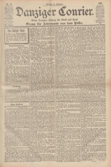 Danziger Courier : Kleine Danziger Zeitung für Stadt und Land : Organ für Jedermann aus dem Volke. Jg.19, Nr. 27 (2 Februar 1900)