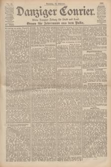 Danziger Courier : Kleine Danziger Zeitung für Stadt und Land : Organ für Jedermann aus dem Volke. Jg.19, Nr. 35 (11 Februar 1900) + dod.