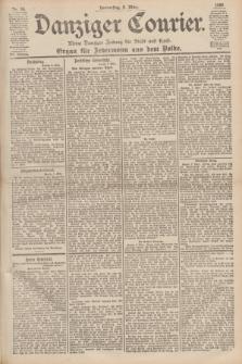 Danziger Courier : Kleine Danziger Zeitung für Stadt und Land : Organ für Jedermann aus dem Volke. Jg.19, Nr. 56 (8 März 1900)