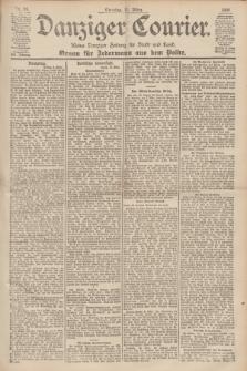 Danziger Courier : Kleine Danziger Zeitung für Stadt und Land : Organ für Jedermann aus dem Volke. Jg.19, Nr. 59 (11 März 1900) + dod.