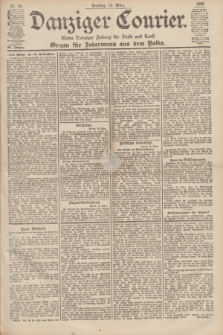 Danziger Courier : Kleine Danziger Zeitung für Stadt und Land : Organ für Jedermann aus dem Volke. Jg.19, Nr. 60 (13 März 1900)